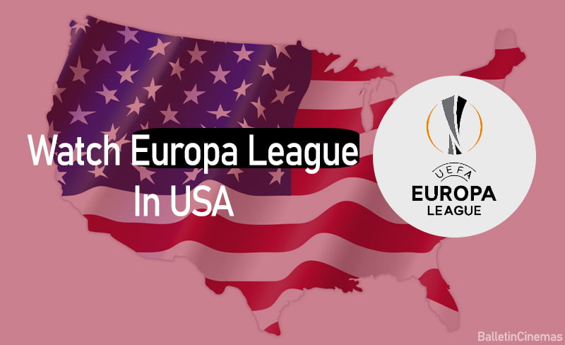 How To Watch Europa League In USA