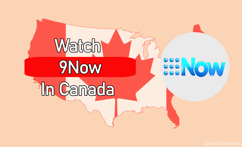 How To Watch 9now in canada