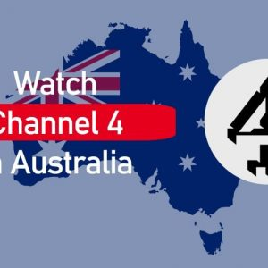 How to Watch Channel 4 in Australia 2021 (Latest Article)