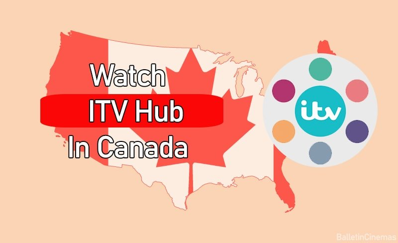 How to watch ITV Hub in Canada