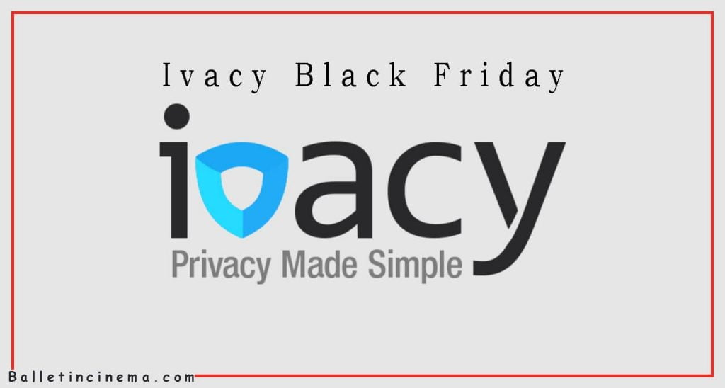 ivacy black Friday