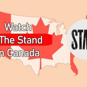 """How to Watch Stephen King's """"The Stand"""" in Canada 2021"""