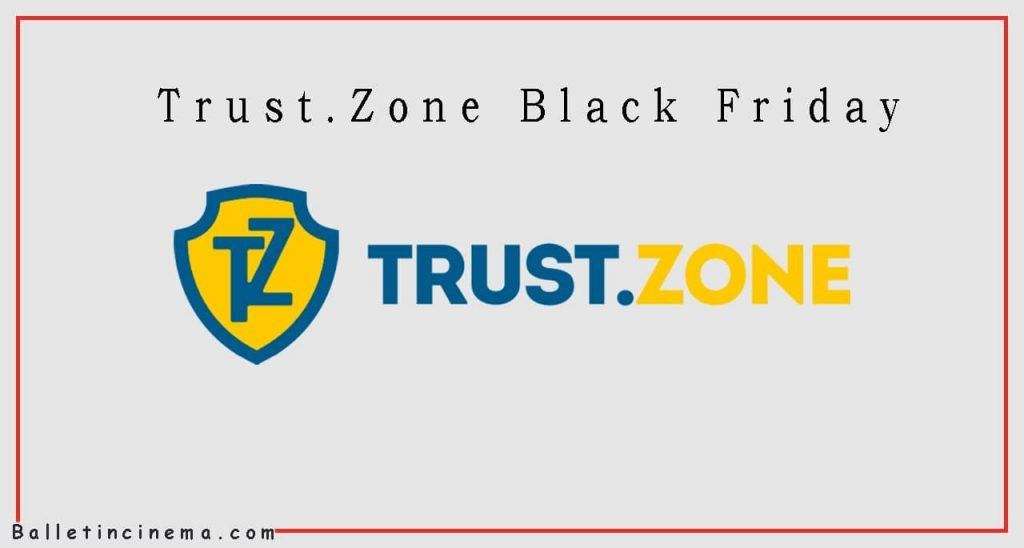 Trust.Zone Black Friday