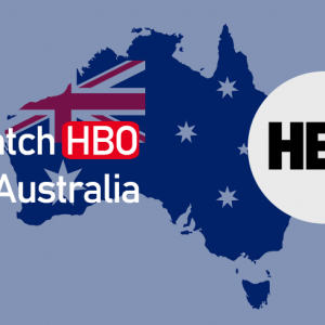 How to watch HBO in Australia 2021 {Latest Guide}